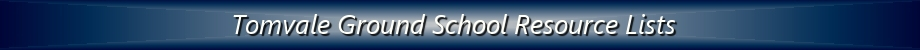 Tomvale Aviation Pilot Ground School Resource List